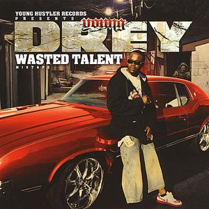 Wasted Talent Mixtape