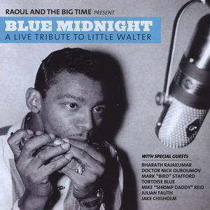 Blue Midnight: A Live Tribute to Little Walter