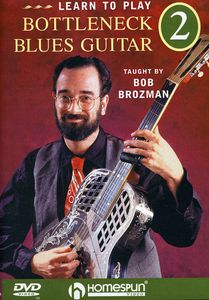 Learn to Play Bottleneck Blues Guitar: Volume 2