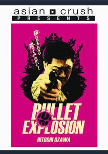 Bullet Explosion