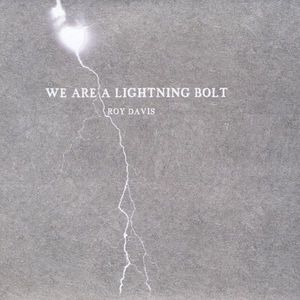 We Are a Lightning Bolt