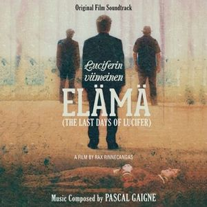 Elämä (The Last Days of Lucifer) /  Water Marked Suite (Original Soundtrack) [Import]