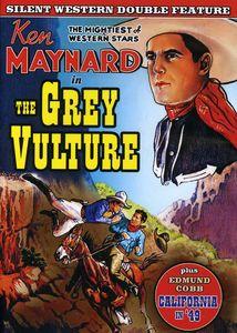 The Grey Vulture /  California in '49