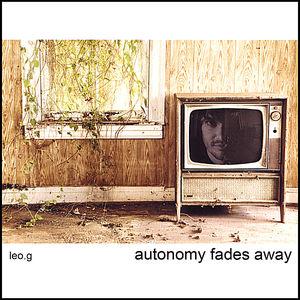 Autonomy Fades Away