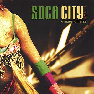 Soca City 1 /  Various
