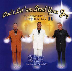 Don't Let'em Steal Your Joy 2