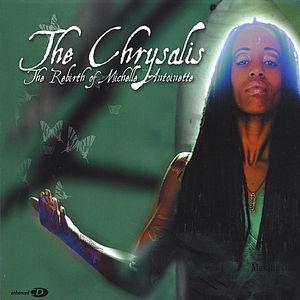 Chrysalis: The Rebirth of Michelle Antoinette