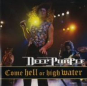 Come Hell or High Water [Import]