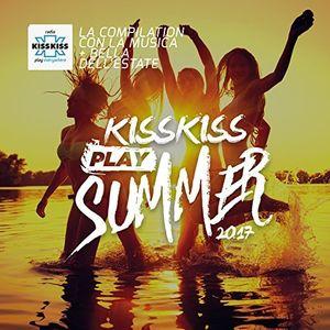 Kiss Kiss Play Summer 2017 /  Various [Import]