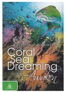Coral Sea Dreaming: Awaken [Import]