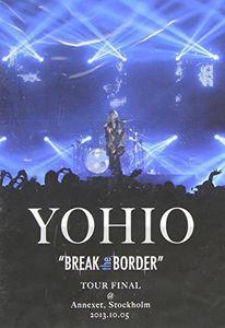 Break the Border Tour Final [Import]