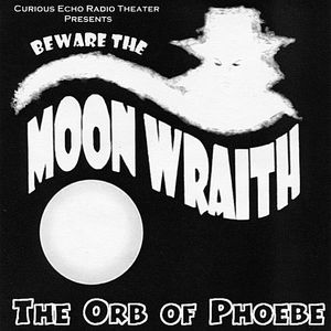 Beware the Moon Wraith: The Orb of Phoebe