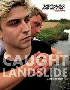 Caught In A Landslide