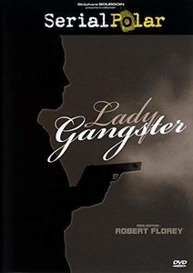 Lady Gangster