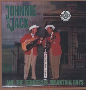 Johnnie & Jack & The Tennessee Mountain Boys