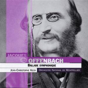 Offenbach: Ballade Symphonique