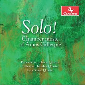 Chamber Music of Amos Gillespie