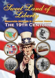 Sweet Land of Liberty 19th Century