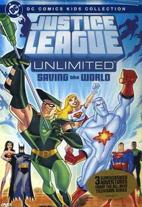 Justice League Unlimited: Saving World - Season 1