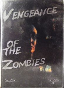 Vengeance of the Zombies