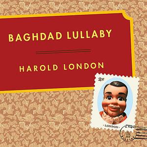 Baghdad Lullaby