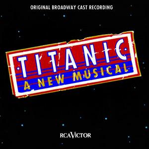 Titanic: The Musical /  O.B.C.