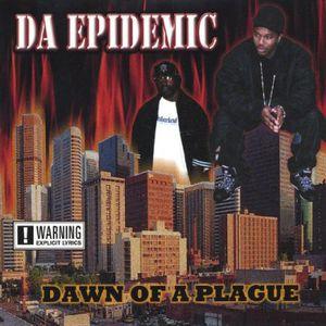 Dawn of a Plague