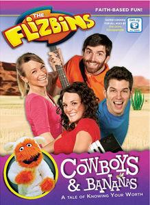 Flizbins-Cowboys And Bananas