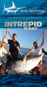 Inside Sportfishing: Intrepid 10 Day