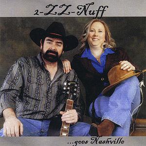 2-Zz-Nuff Goes Nashville
