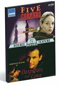 Five Corners/ Desperate For Love