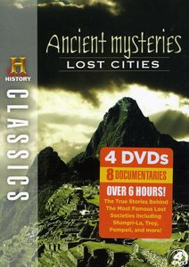 Ancient Mysteries: Lost Cities