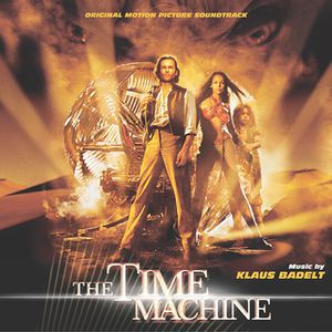 The Time Machine (Score) (Original Soundtrack)