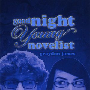 Goodnight Young Novelist