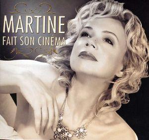 Martine Fait Son Cinema [Import]