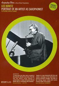 Lee Konitz: Portrait of an Artist as a Saxophonist [Import]