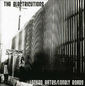 Locked Gates/ Lonely Roads