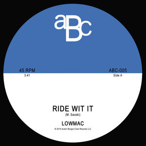 Ride Wit It /  Late Nights
