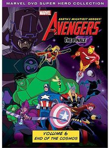 The Avengers: Earth's Mightiest Heroes!: The Finale: Volume 6: End of the Cosmos