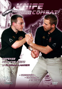 Knife Combat: Defense With The Knife For Advanced Learners