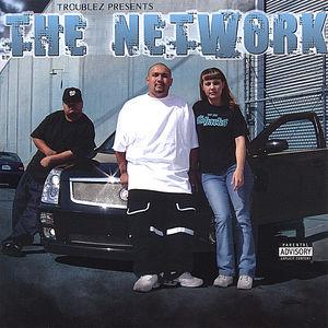 Troublez Presents the Network