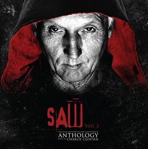 Saw Anthology, Vol. 2 (Music From The Motion Pictures)