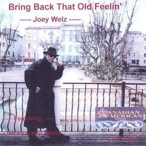 Bring Back That Old Feelin