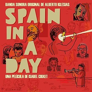Spain In A Day (Original Soundtrack) [Import]