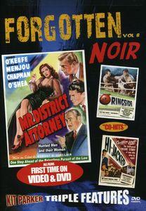 Forgotten Noir: Volume 5: Mr. District Attorney /  Ringside /  Hi-Jacked