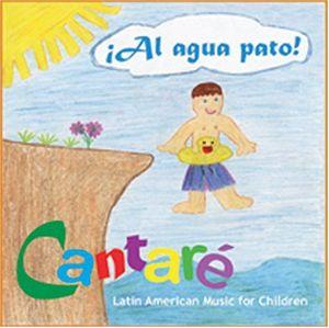 Al Agua Pato Latin American Music for Children