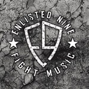 Enlisted Nine Fight Music