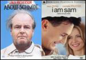 About Schmidt/ I Am Sam