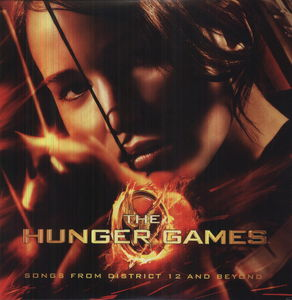 The Hunger Games: Songs from District 12 and Beyond (Original Soundtrack)
