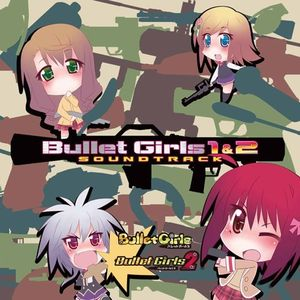 Bullet Girls 1 & 2 (Original Soundtrack) [Import]